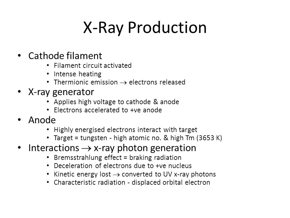 X-Ray Production Cathode filament X-ray generator Anode