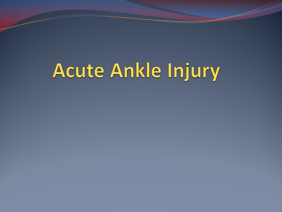 Acute Ankle Injury