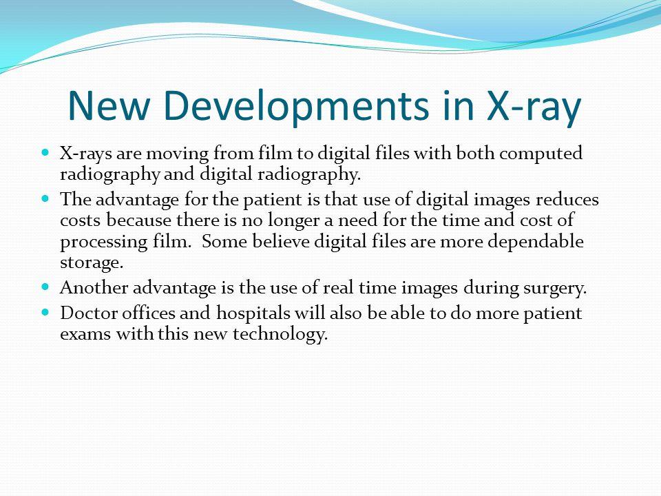 New Developments in X-ray