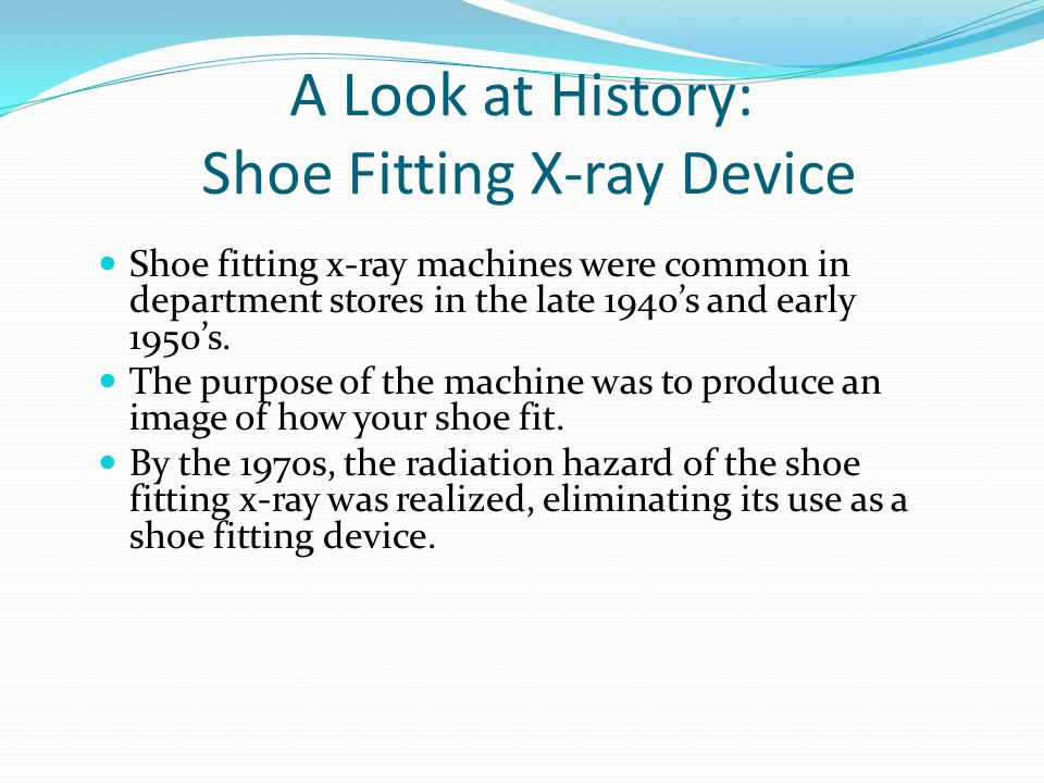 A Look at History: Shoe Fitting X-ray Device