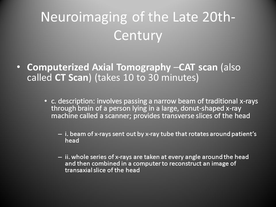 Neuroimaging of the Late 20th-Century
