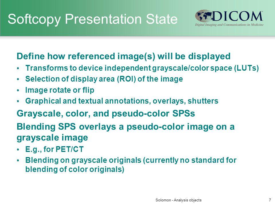 Softcopy Presentation State