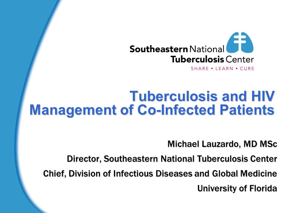 Tuberculosis and HIV Management of Co-Infected Patients