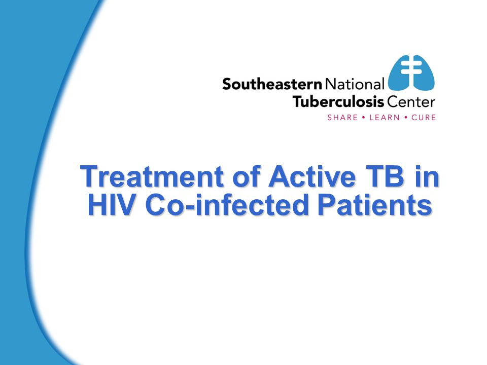 Treatment of Active TB in HIV Co-infected Patients