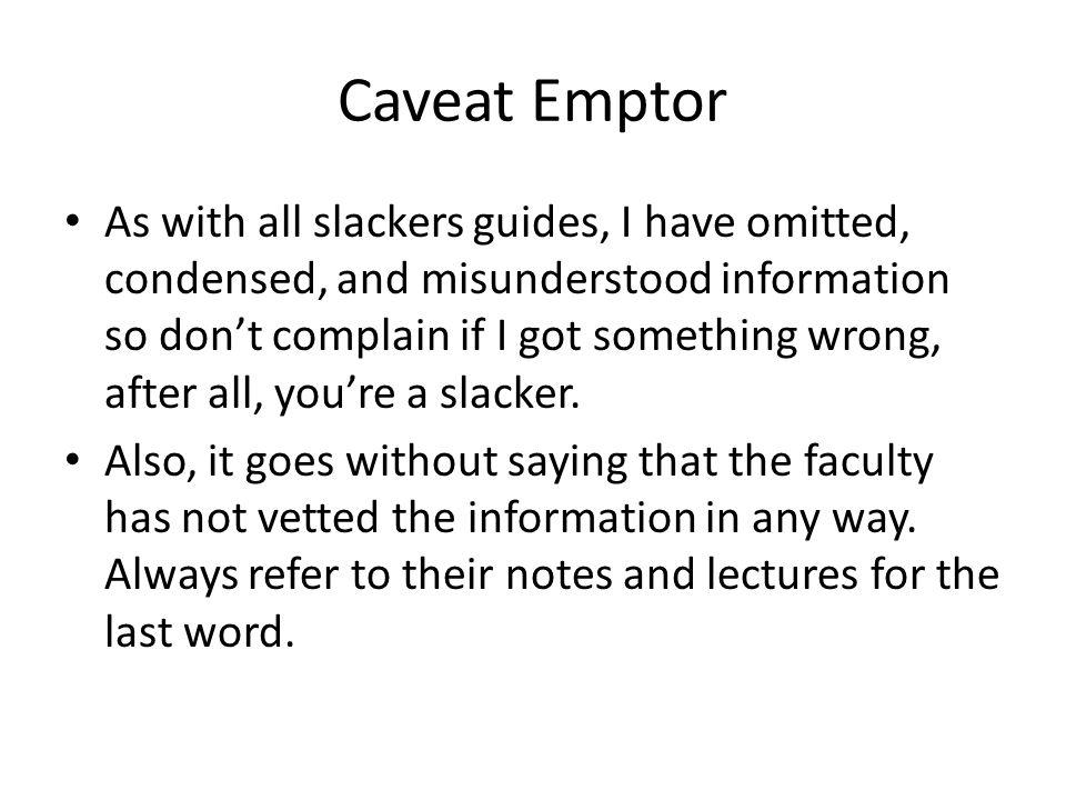 Caveat Emptor
