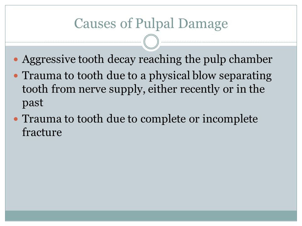 Causes of Pulpal Damage