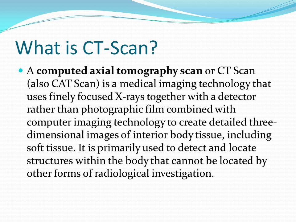 What is CT-Scan