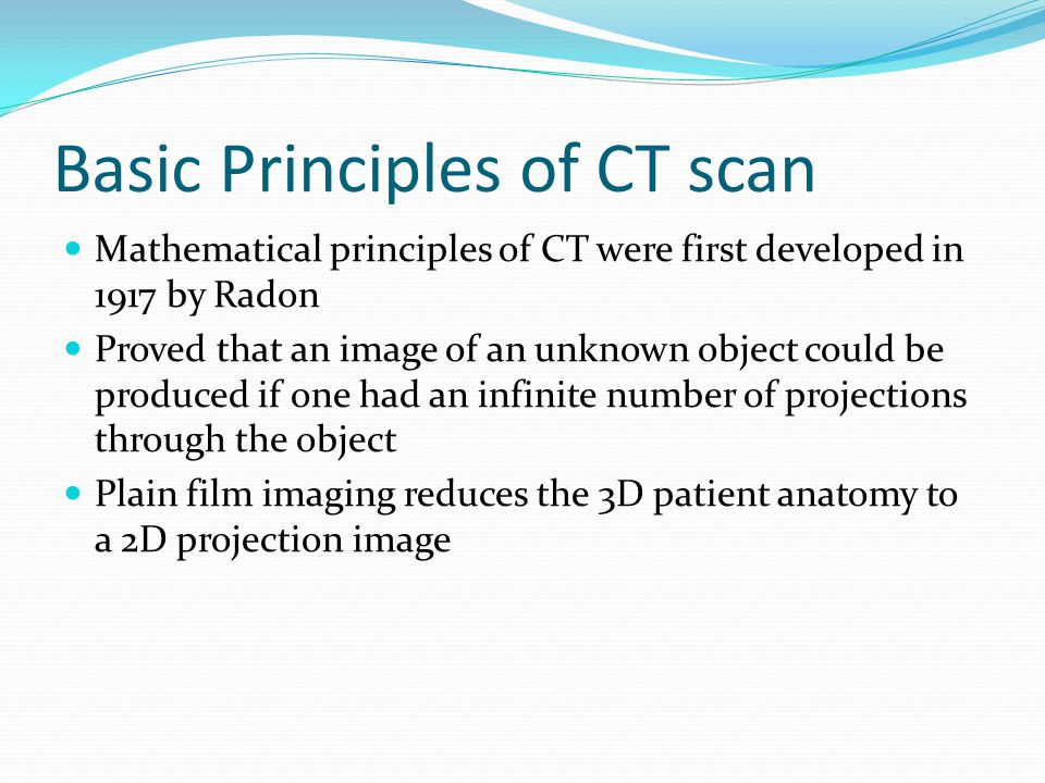 Basic Principles of CT scan