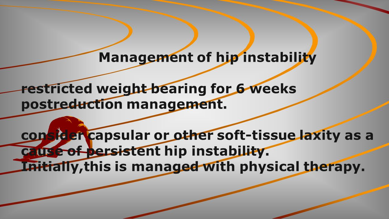 Management of hip instability