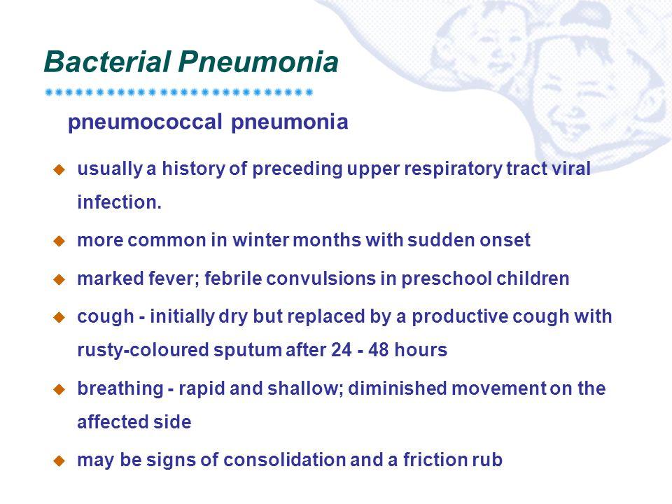 Bacterial Pneumonia pneumococcal pneumonia
