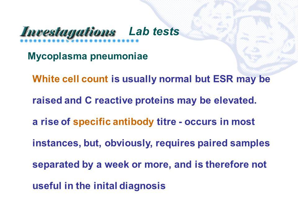 Lab tests Mycoplasma pneumoniae