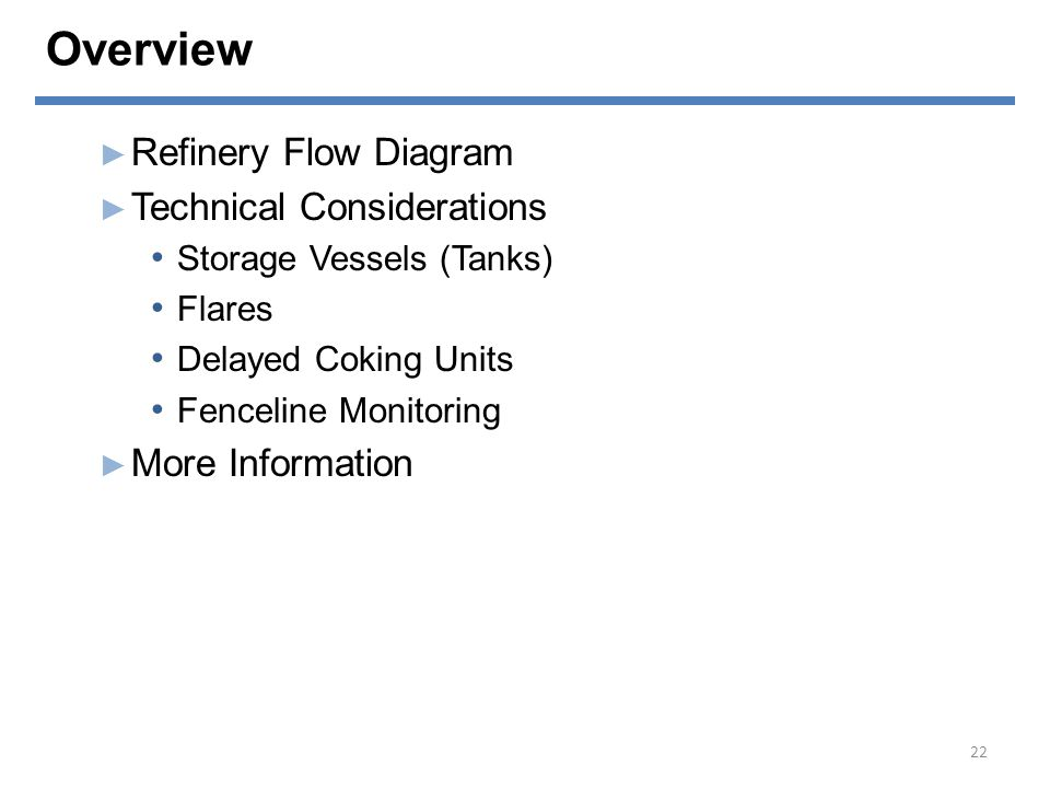 Overview Refinery Flow Diagram Technical Considerations