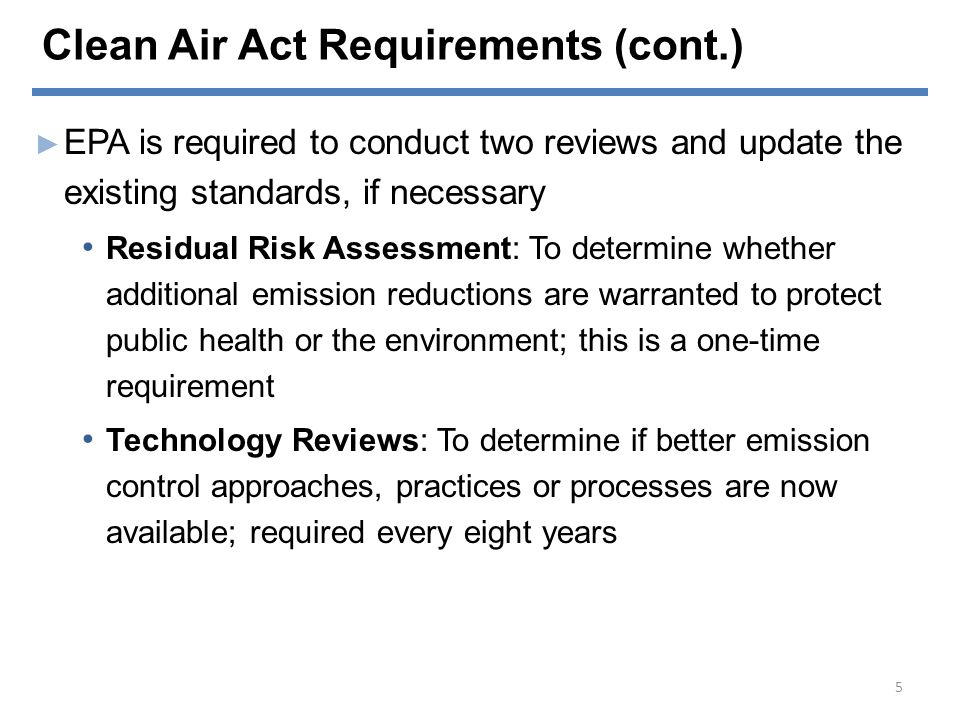 Clean Air Act Requirements (cont.)