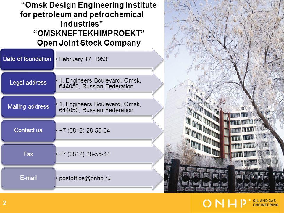 OMSKNEFTEKHIMPROEKT Open Joint Stock Company