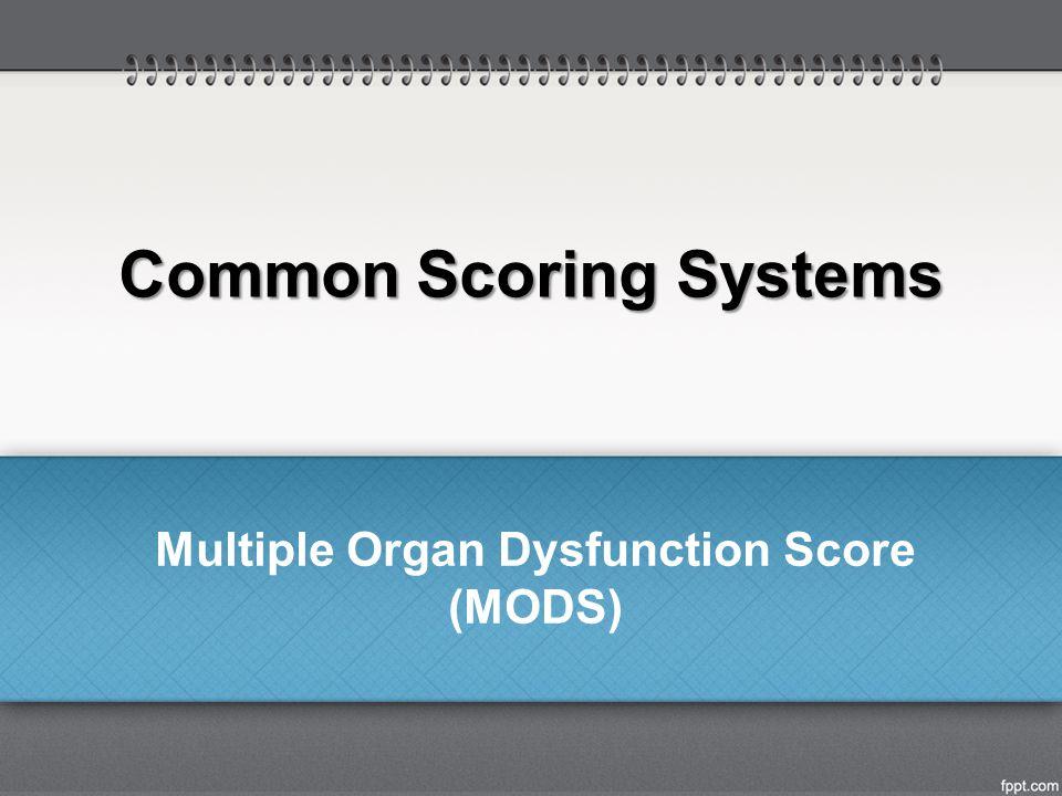 Multiple Organ Dysfunction Score (MODS)