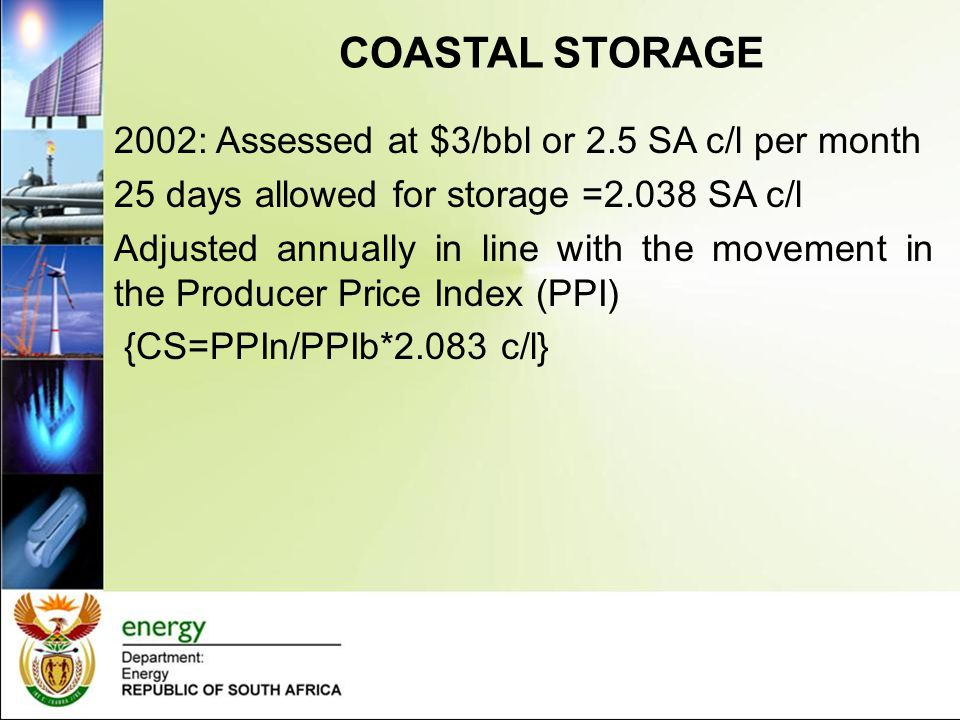 COASTAL STORAGE 2002: Assessed at $3/bbl or 2.5 SA c/l per month