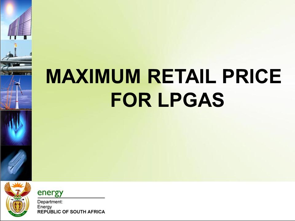 MAXIMUM RETAIL PRICE FOR LPGAS
