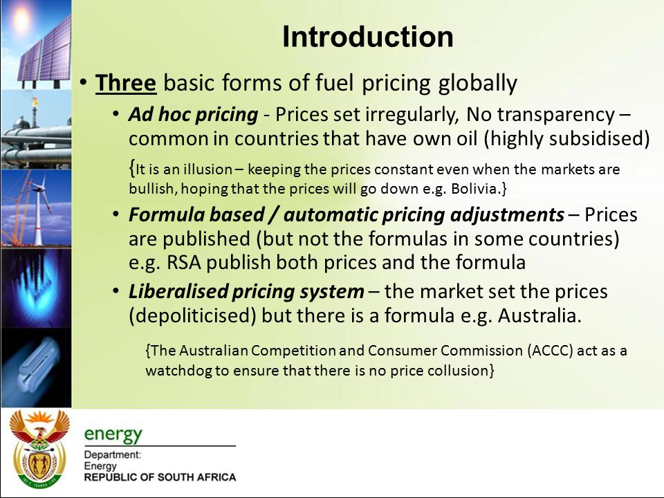 Introduction Three basic forms of fuel pricing globally