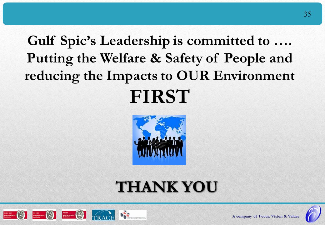 Gulf Spic's Leadership is committed to ….