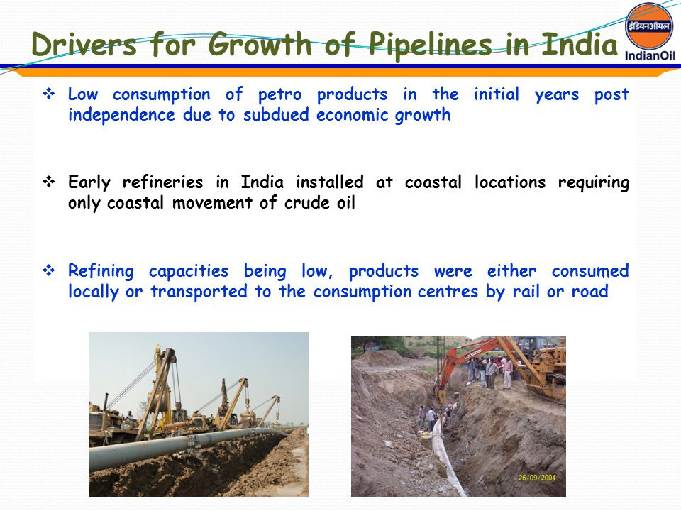 Drivers for Growth of Pipelines in India
