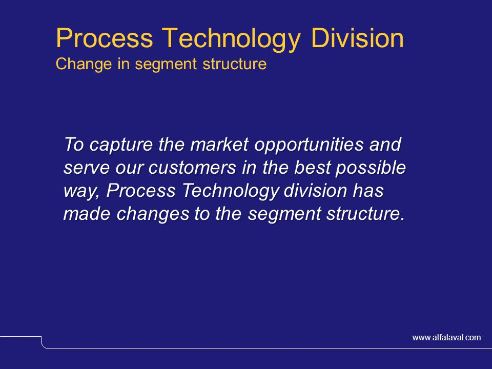 Process Technology Division Change in segment structure