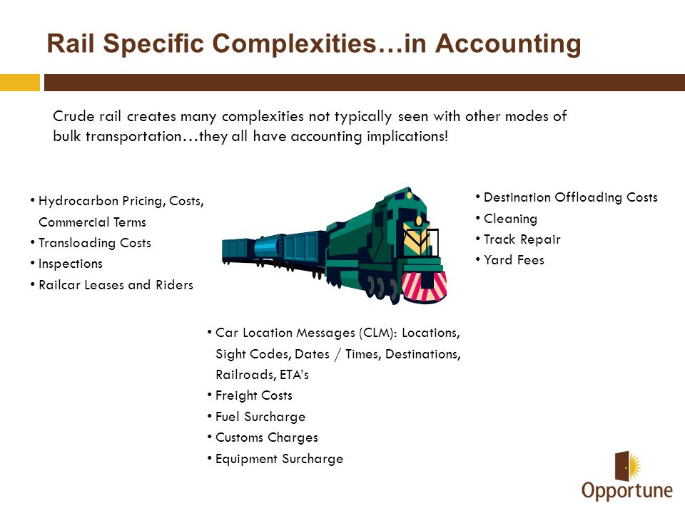 Rail Specific Complexities…in Accounting