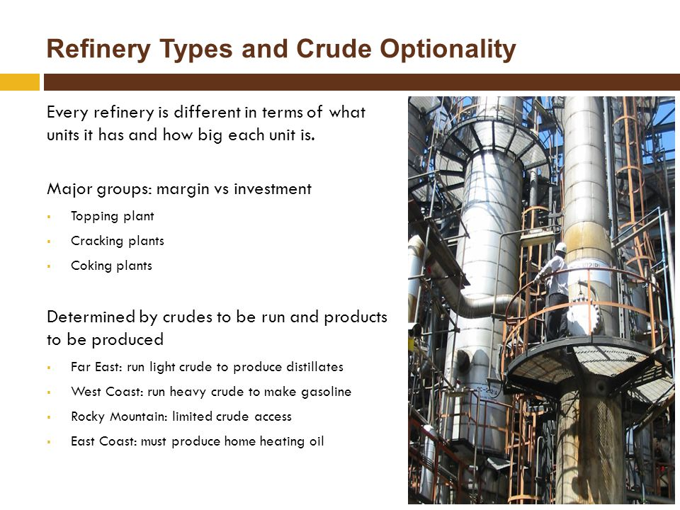 Refinery Types and Crude Optionality