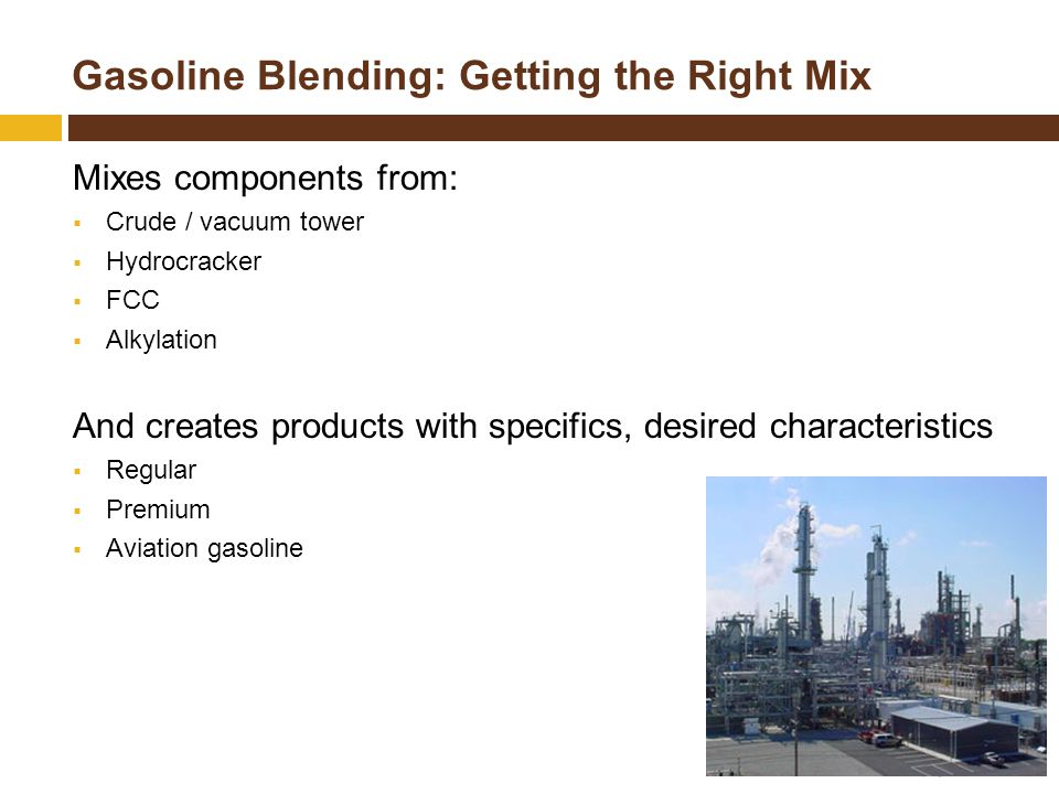 Gasoline Blending: Getting the Right Mix