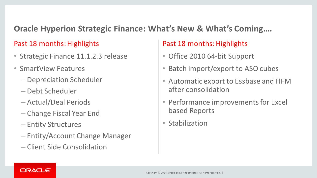 Oracle Hyperion Strategic Finance: What's New & What's Coming….