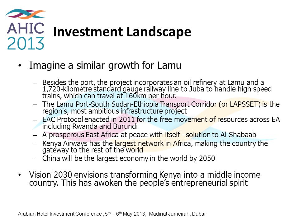Investment Landscape Imagine a similar growth for Lamu