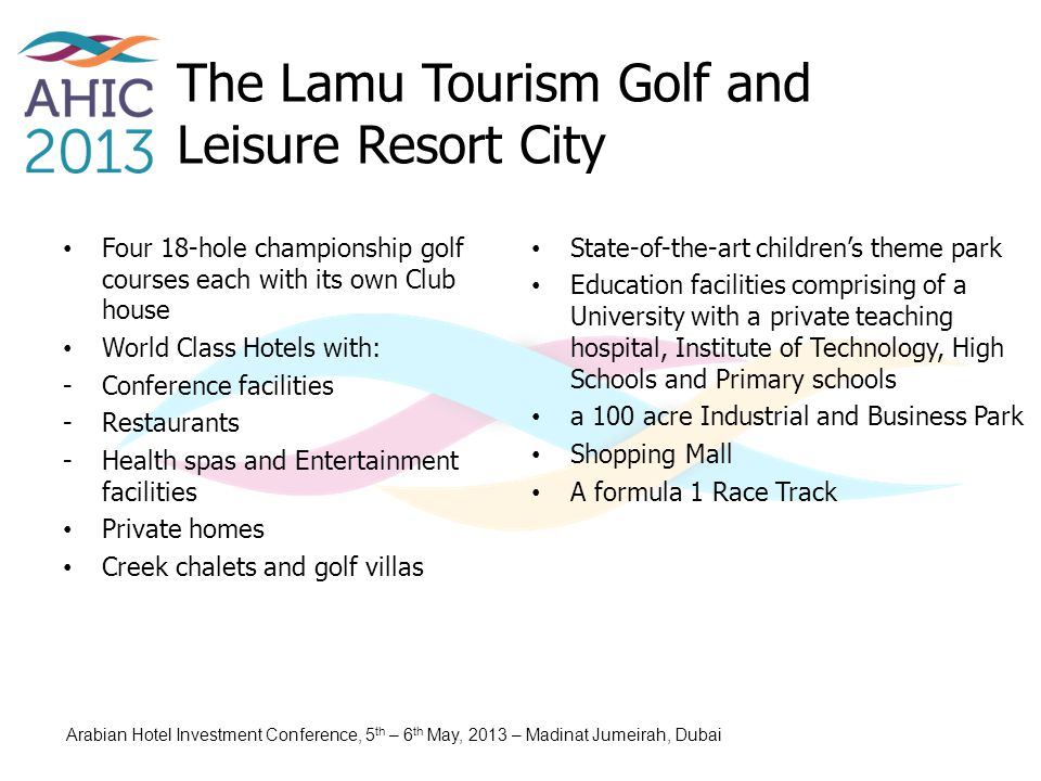 The Lamu Tourism Golf and Leisure Resort City