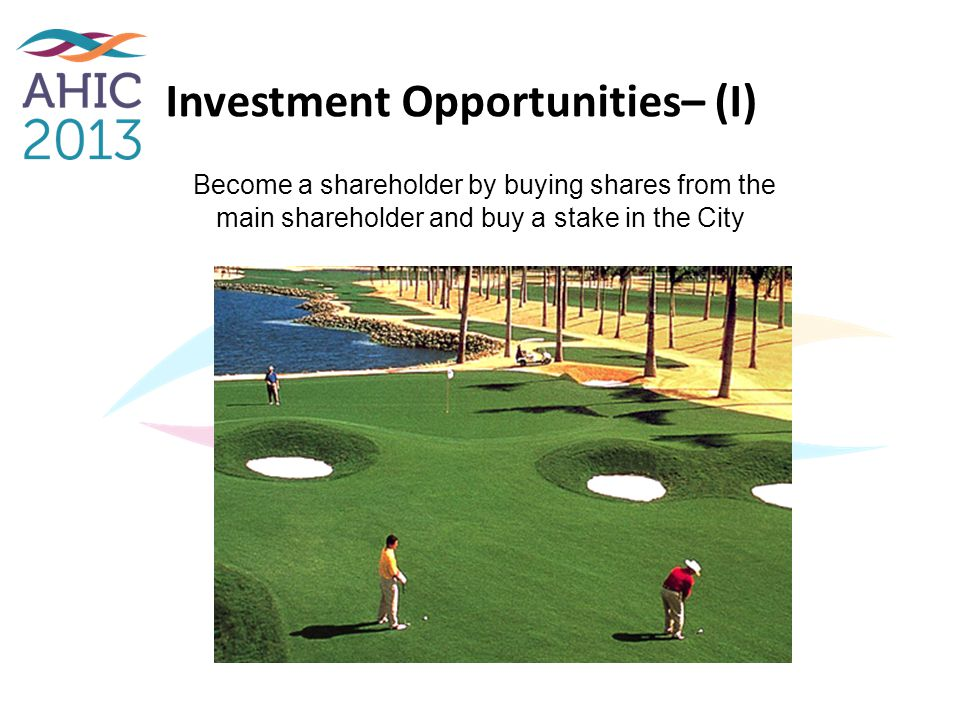 Investment Opportunities– (I)