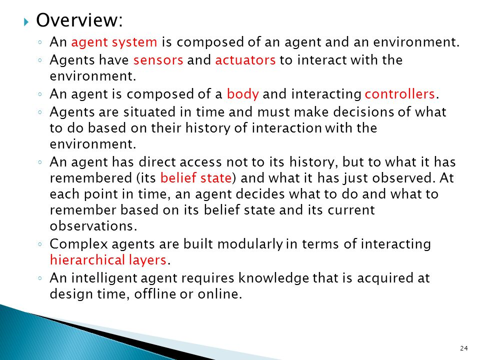 Overview: An agent system is composed of an agent and an environment.