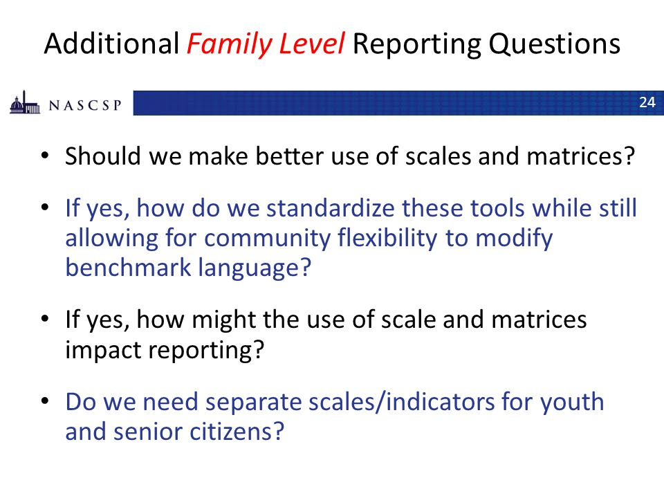 Additional Family Level Reporting Questions