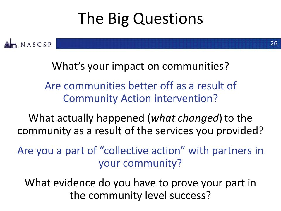 The Big Questions What's your impact on communities