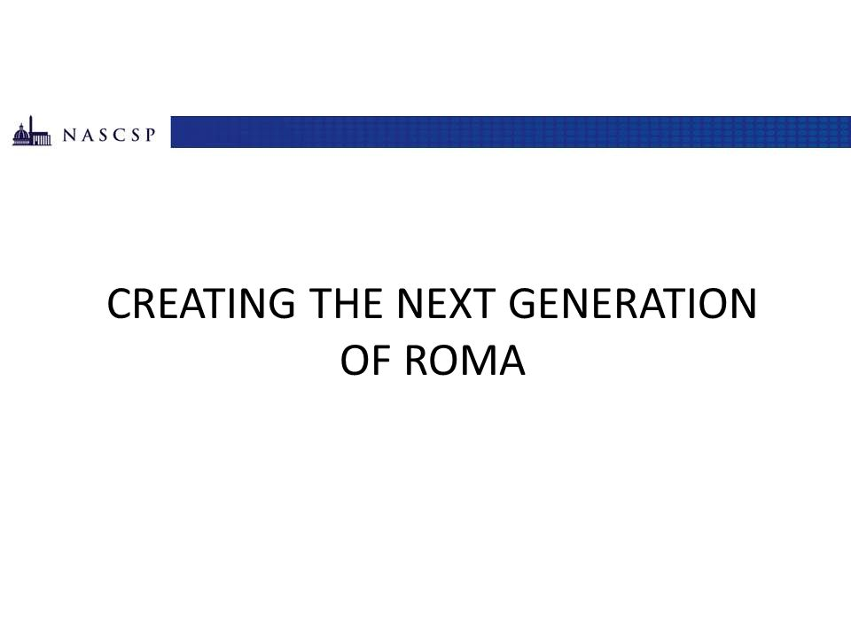 Creating the next generation of roma