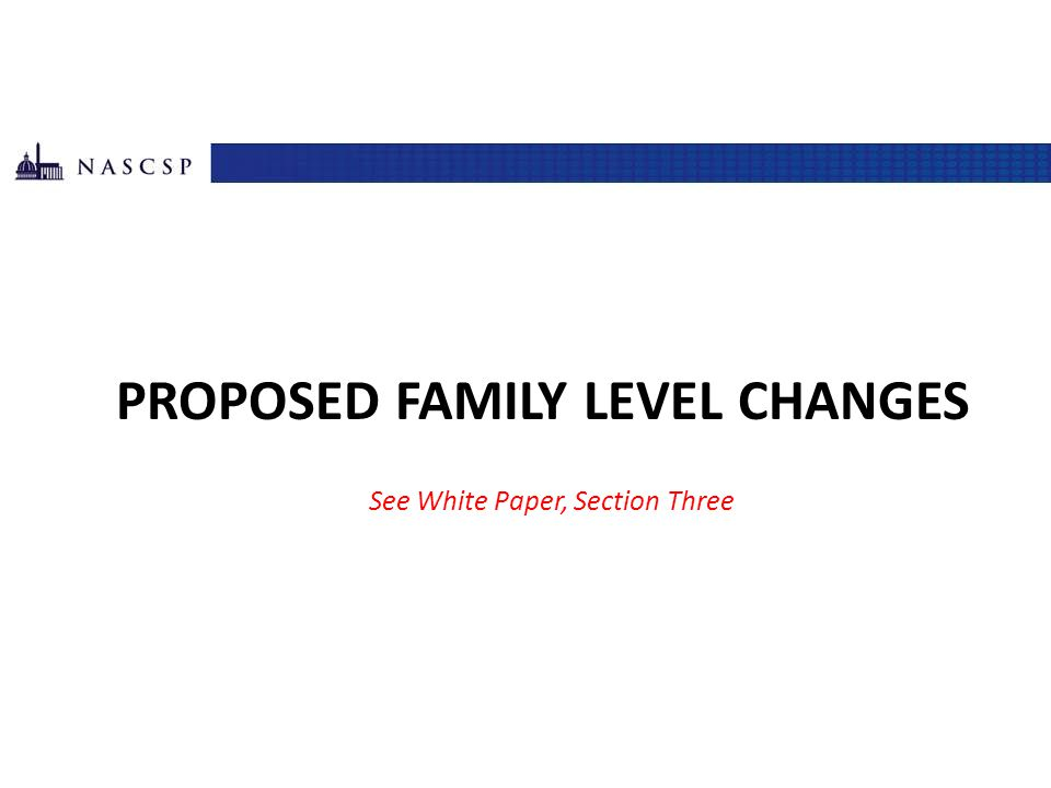 Proposed Family Level Changes