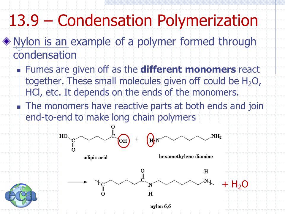 13.9 – Condensation Polymerization
