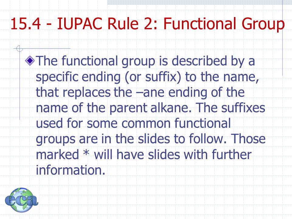 15.4 - IUPAC Rule 2: Functional Group