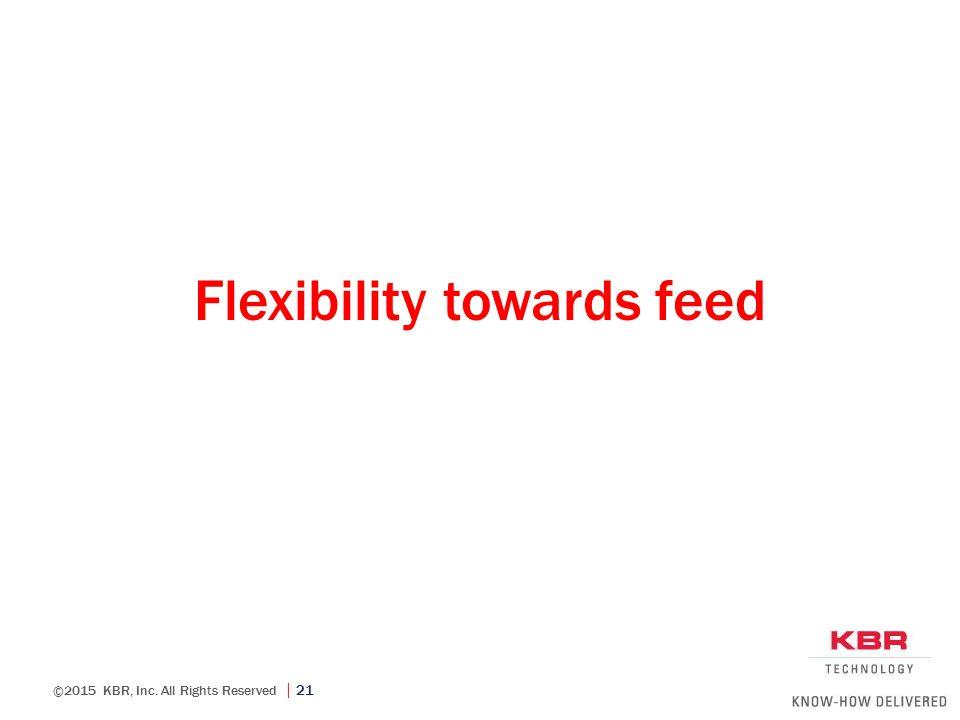 Flexibility towards feed