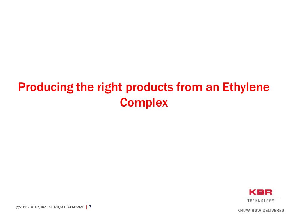 Producing the right products from an Ethylene Complex