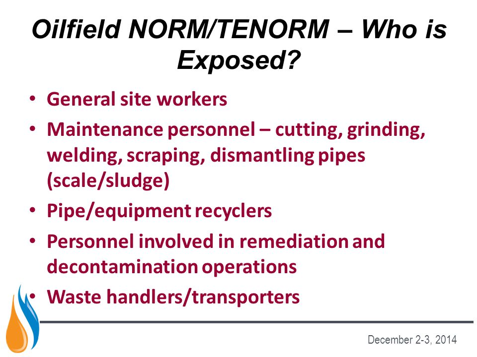 Oilfield NORM/TENORM – Who is Exposed