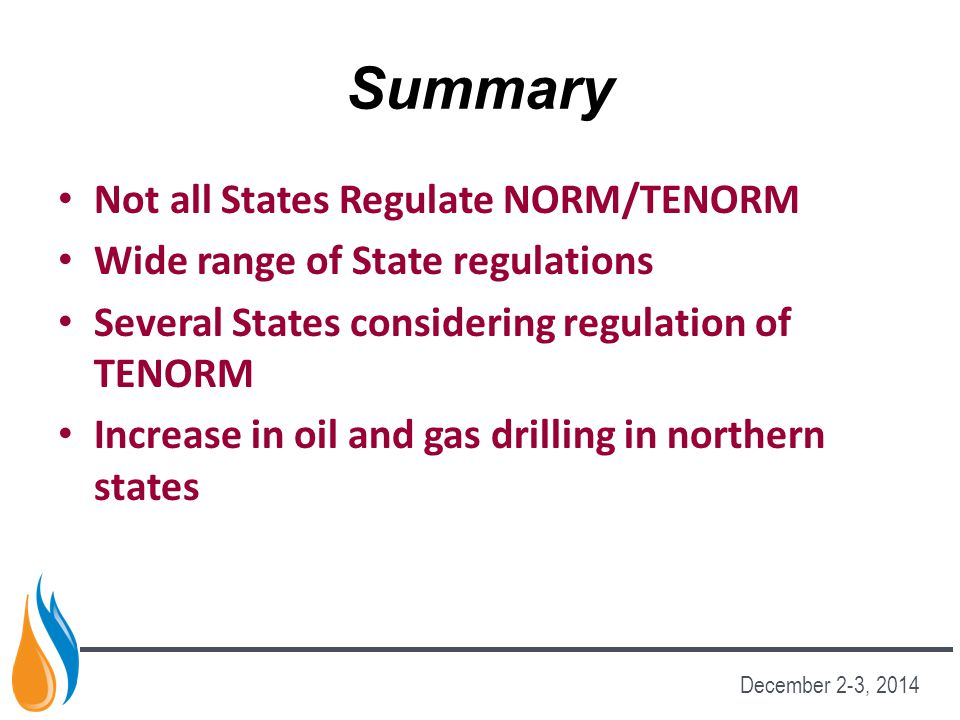 Summary Not all States Regulate NORM/TENORM