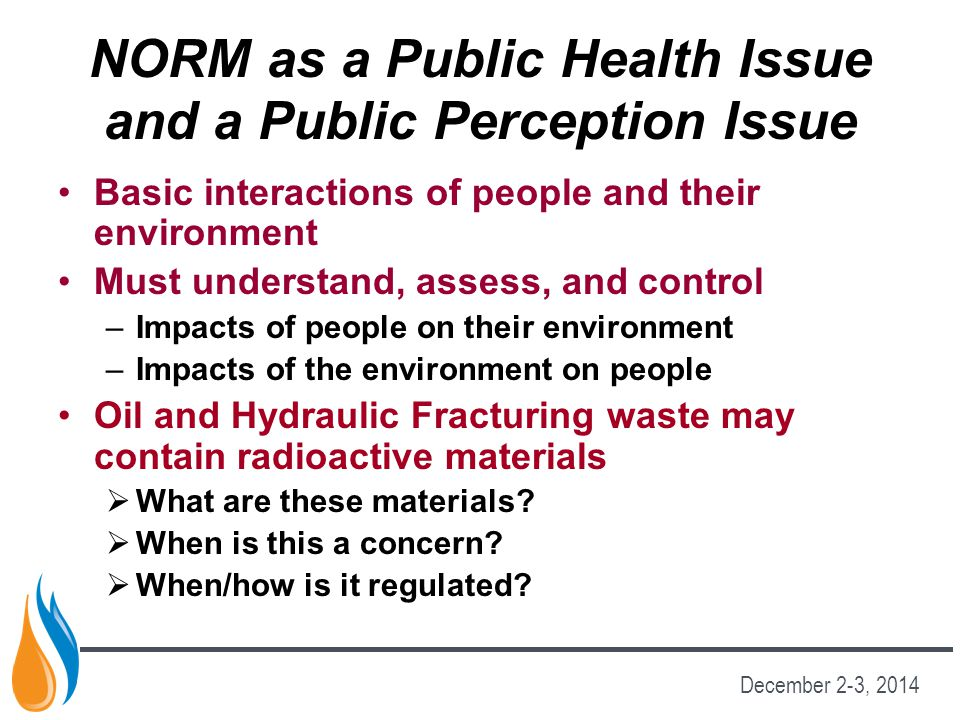 NORM as a Public Health Issue and a Public Perception Issue