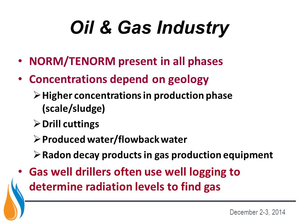 Oil & Gas Industry NORM/TENORM present in all phases