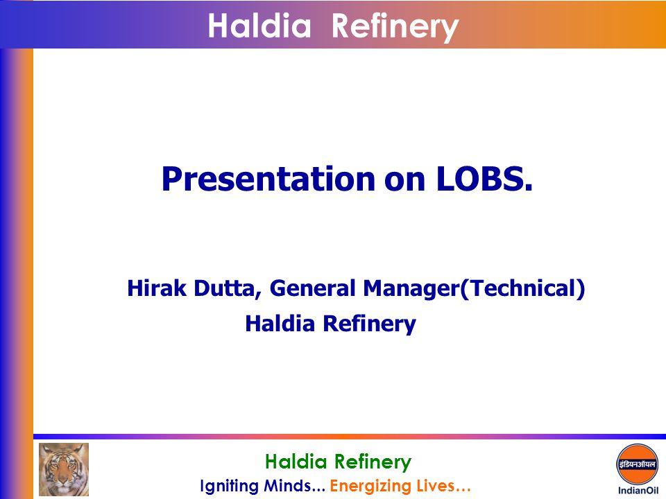 Haldia Refinery Presentation on LOBS.
