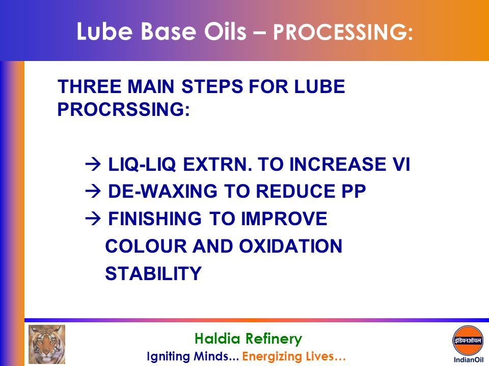 Lube Base Oils – PROCESSING:
