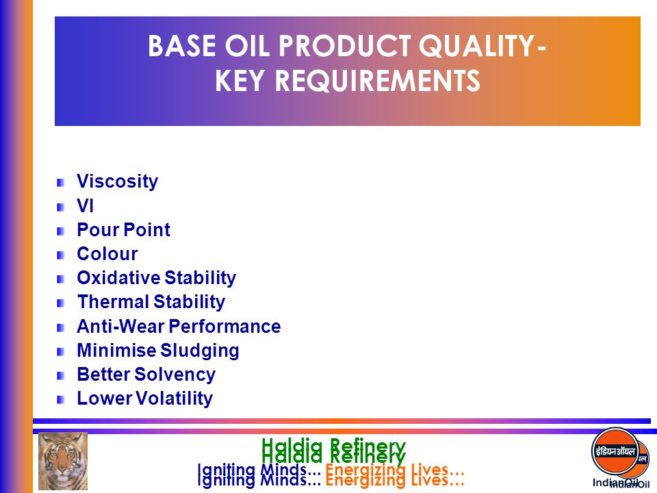 BASE OIL PRODUCT QUALITY- KEY REQUIREMENTS
