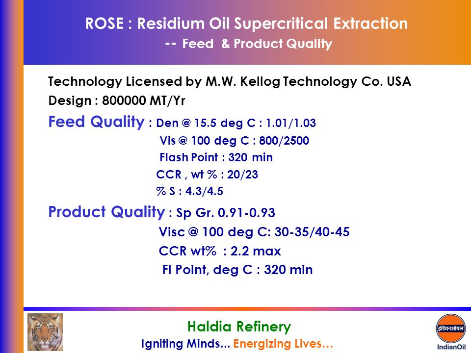 ROSE : Residium Oil Supercritical Extraction -- Feed & Product Quality