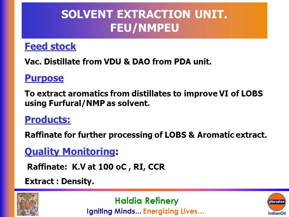 SOLVENT EXTRACTION UNIT. FEU/NMPEU